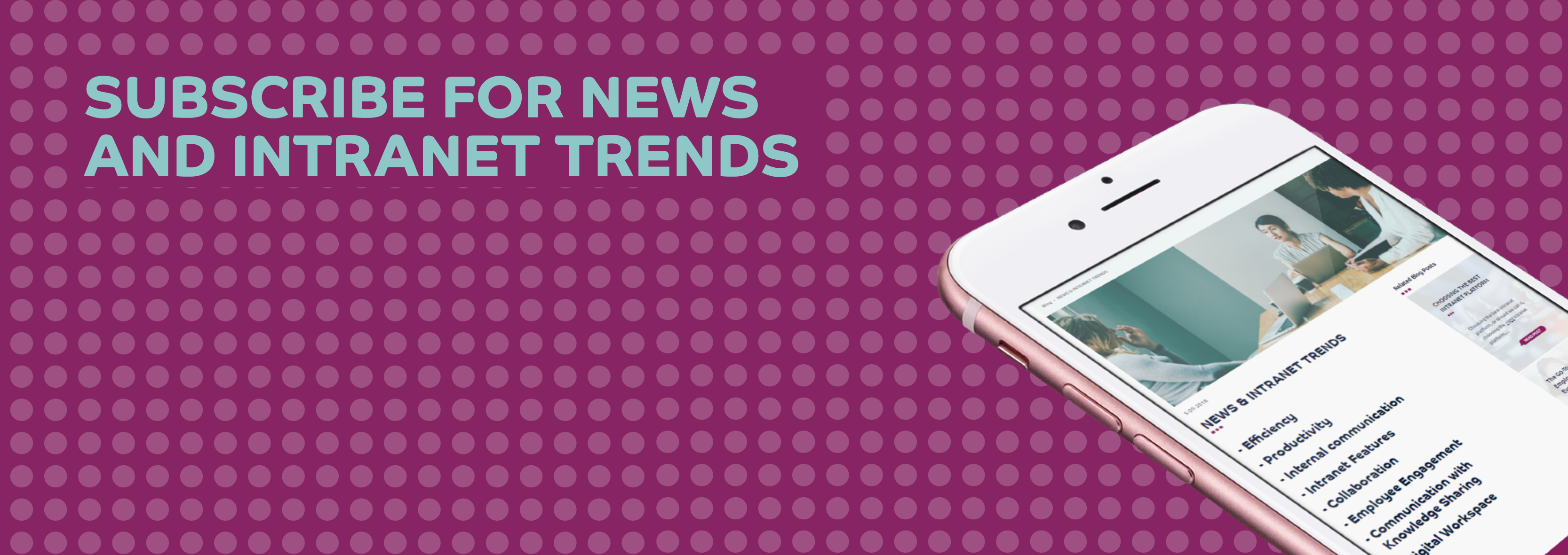 Subscribe for news & intranet trends